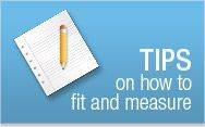 TIPS on how to fit and measure